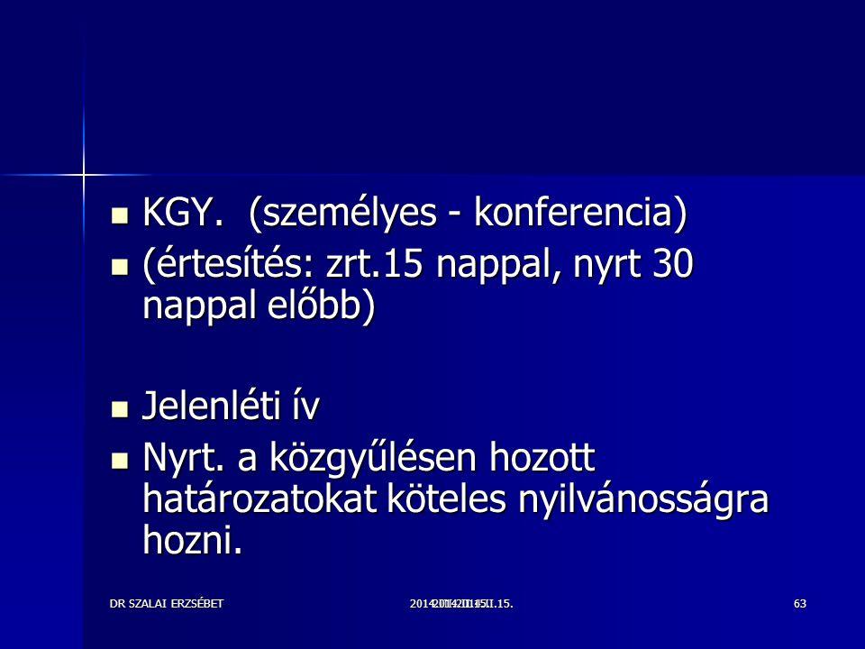 KGY. (személyes - konferencia)