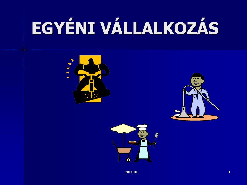 EGYÉNI VÁLLALKOZÁS 2014.III.