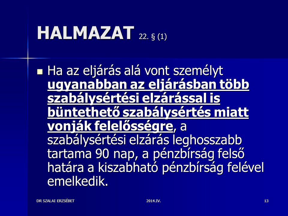 HALMAZAT 22. § (1)
