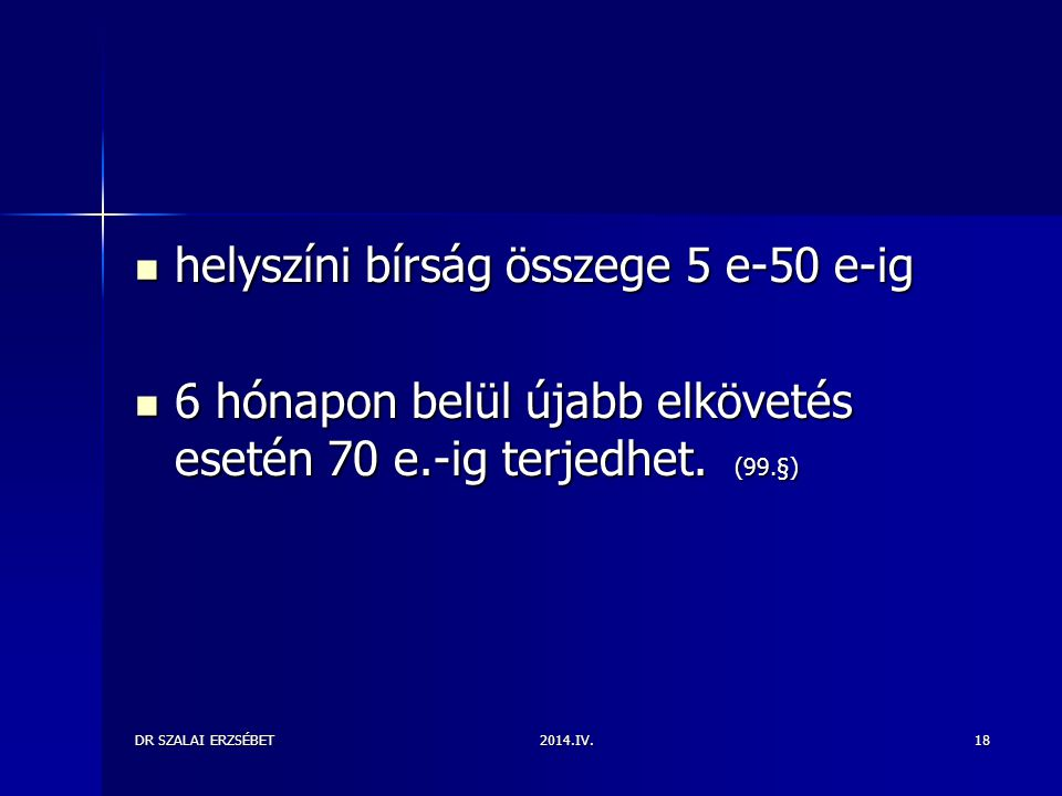 helyszíni bírság összege 5 e-50 e-ig