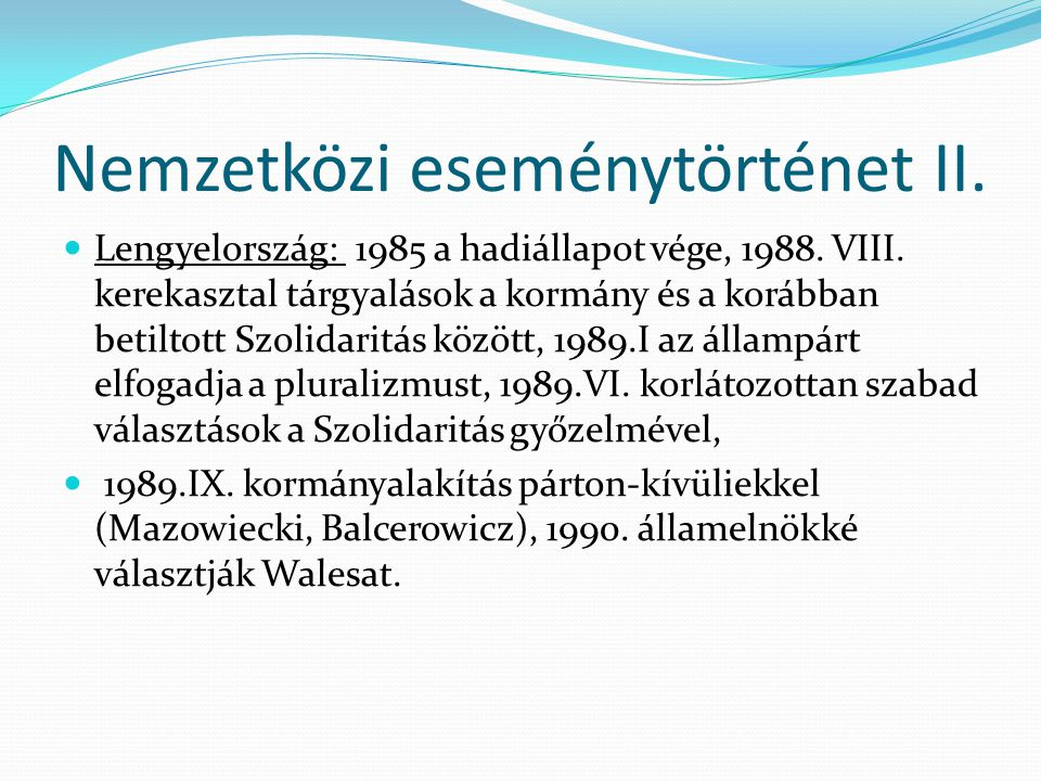 Nemzetközi eseménytörténet II.