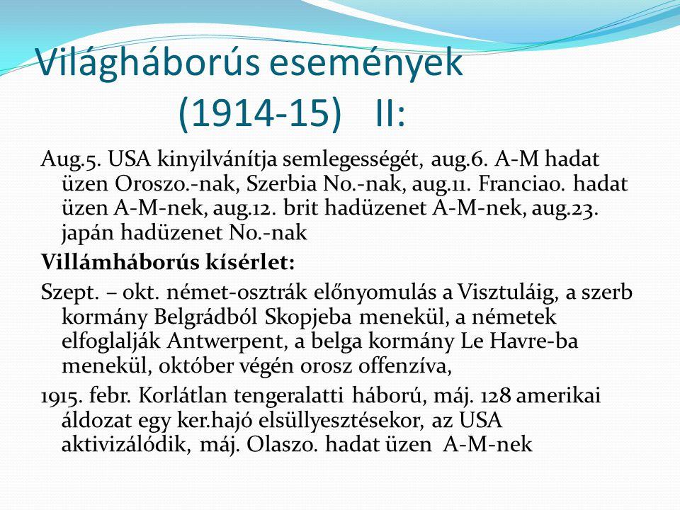 Világháborús események (1914-15) II: