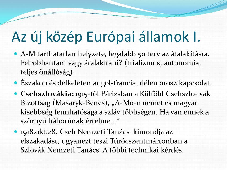 Az új közép Európai államok I.