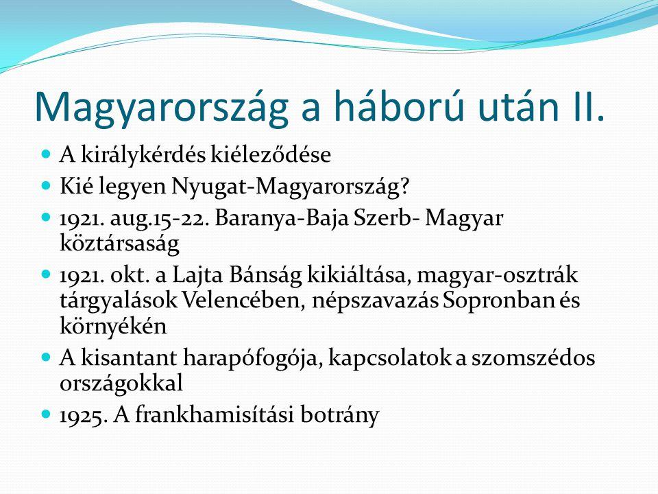 Magyarország a háború után II.