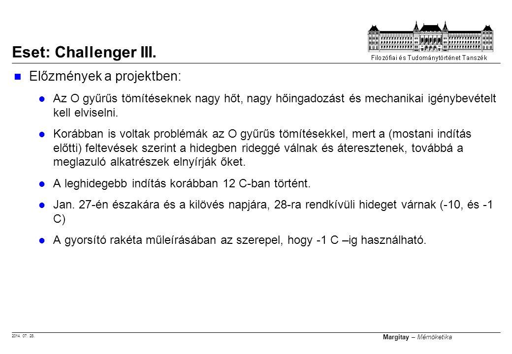 Eset: Challenger III. Előzmények a projektben: