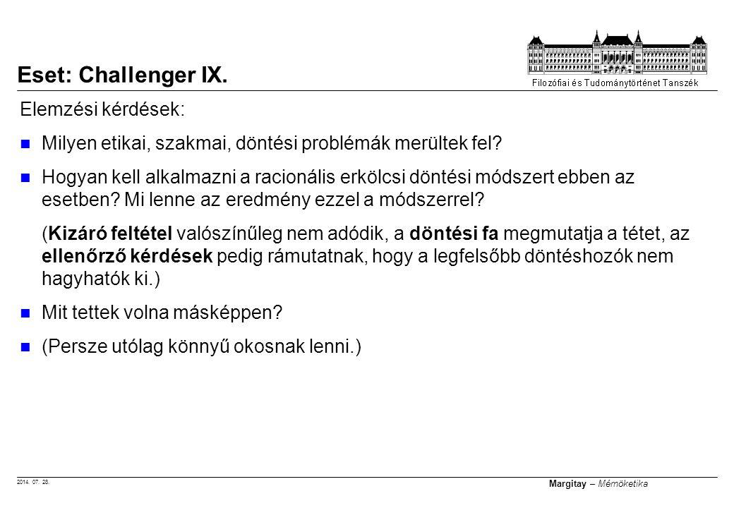 Eset: Challenger IX. Elemzési kérdések: