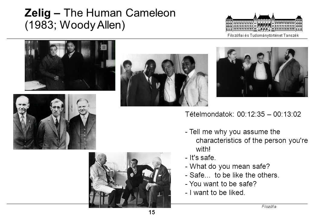 Zelig – The Human Cameleon (1983; Woody Allen)
