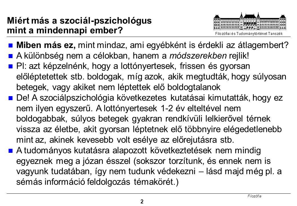 Miért más a szociál-pszichológus mint a mindennapi ember