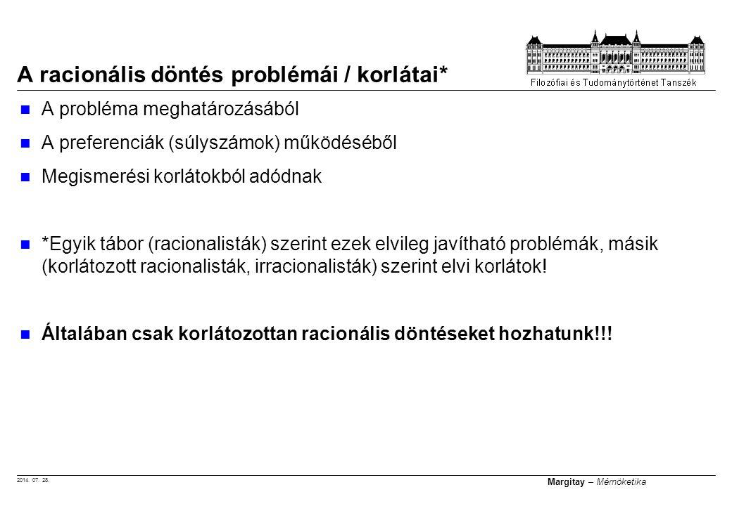 A racionális döntés problémái / korlátai*