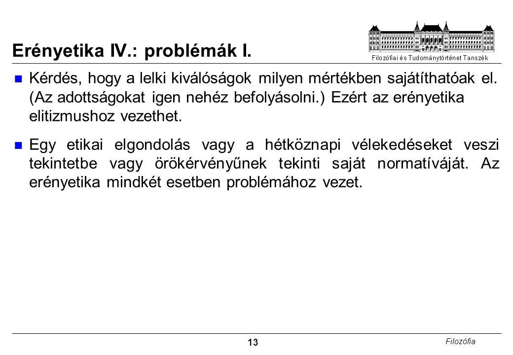 Erényetika IV.: problémák I.