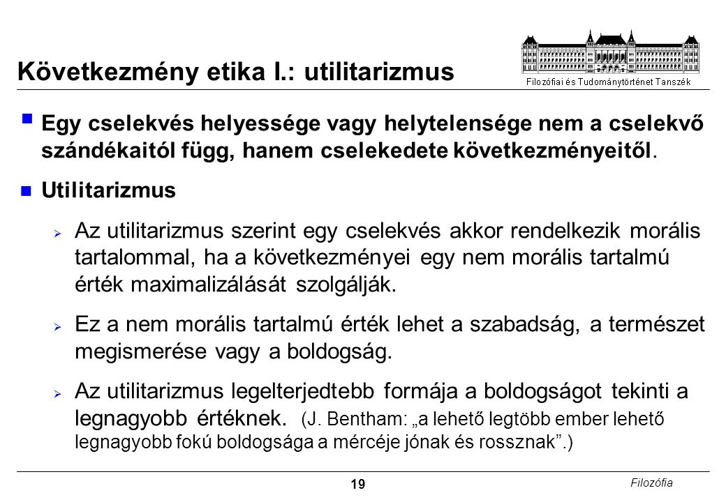 Következmény etika I.: utilitarizmus
