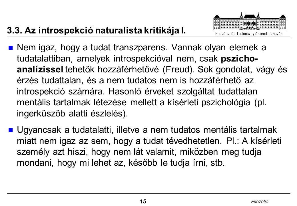 3.3. Az introspekció naturalista kritikája I.