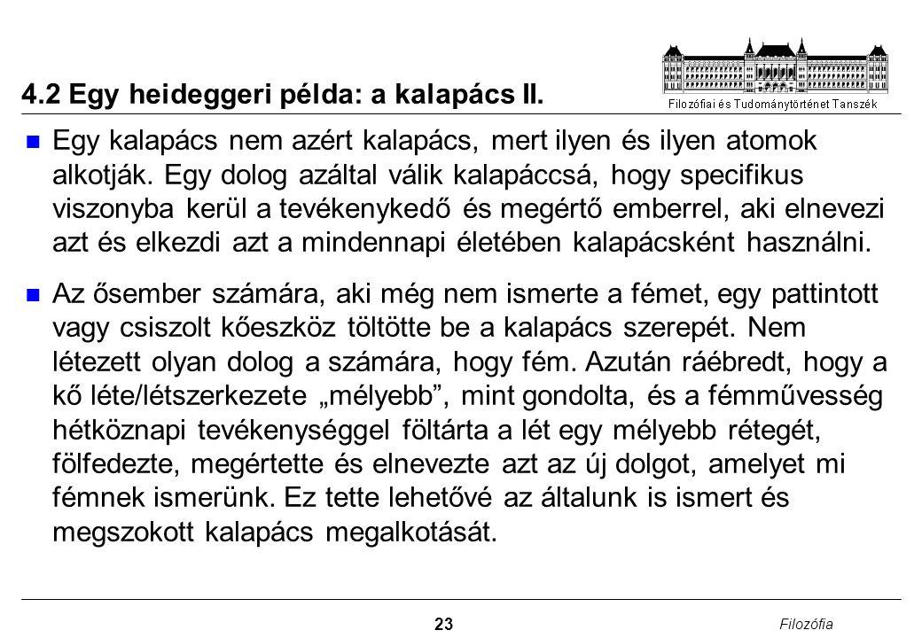 4.2 Egy heideggeri példa: a kalapács II.