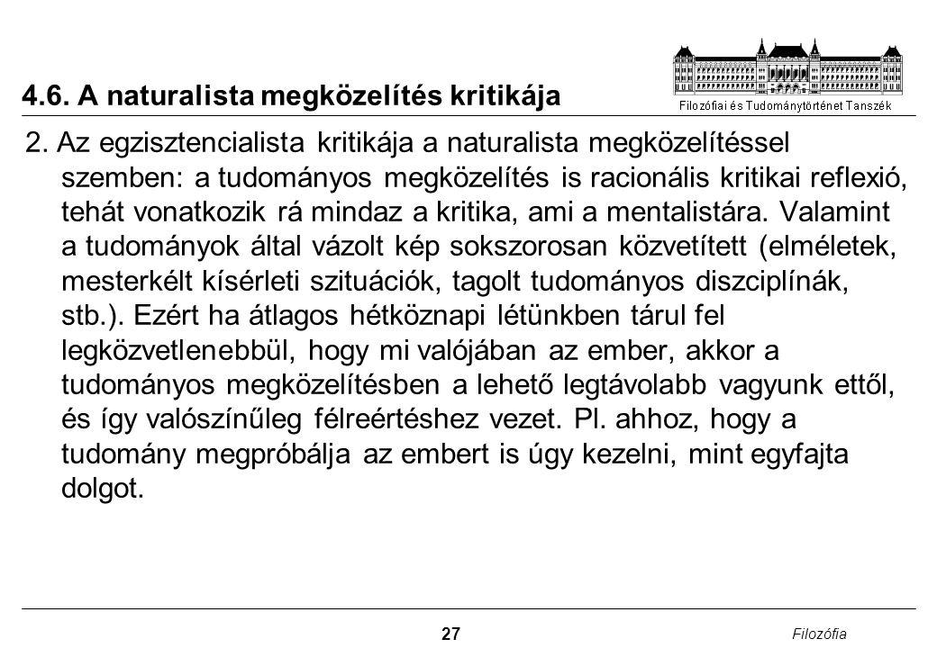 4.6. A naturalista megközelítés kritikája
