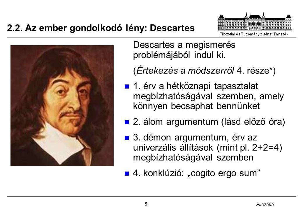 2.2. Az ember gondolkodó lény: Descartes