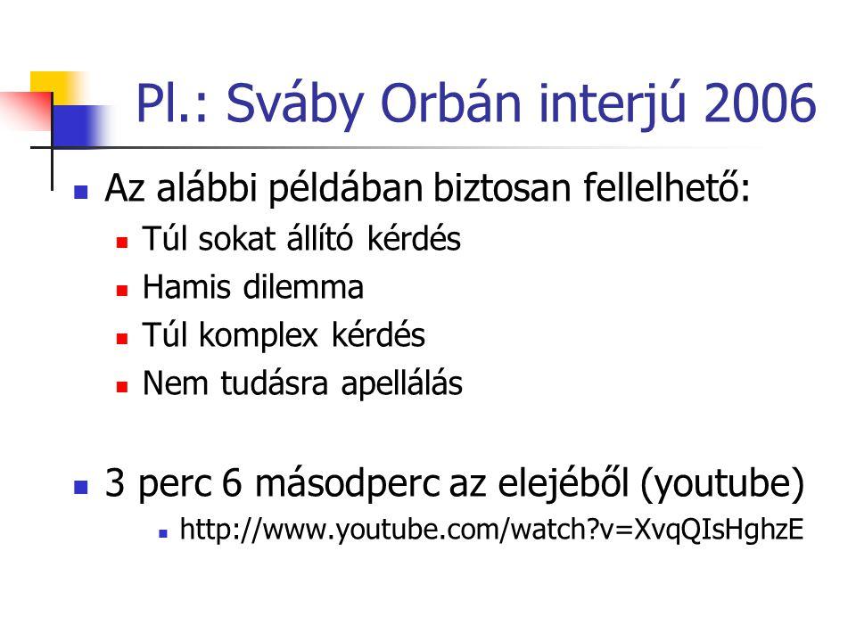 Pl.: Sváby Orbán interjú 2006