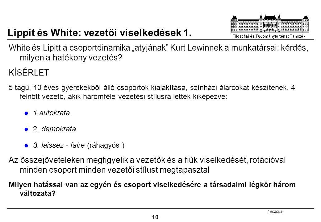 Lippit és White: vezetői viselkedések 1.