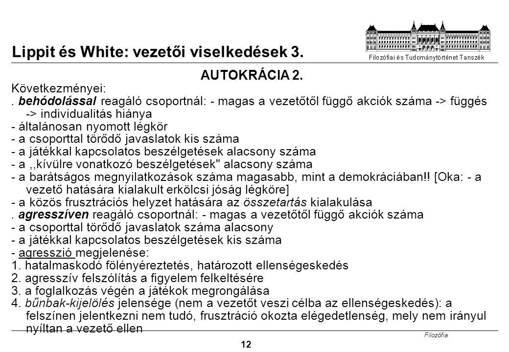 Lippit és White: vezetői viselkedések 3.