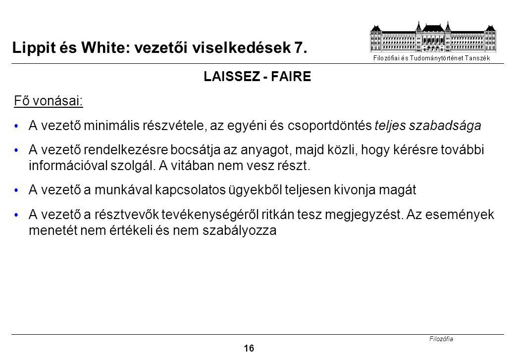 Lippit és White: vezetői viselkedések 7.
