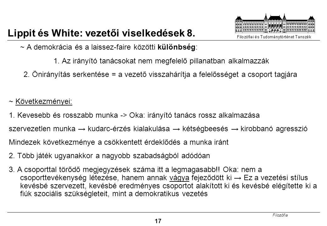 Lippit és White: vezetői viselkedések 8.