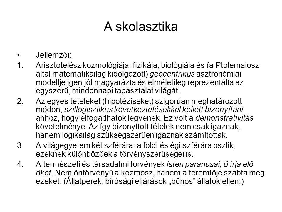 A skolasztika Jellemzői: