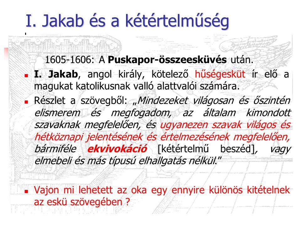 I. Jakab és a kétértelműség