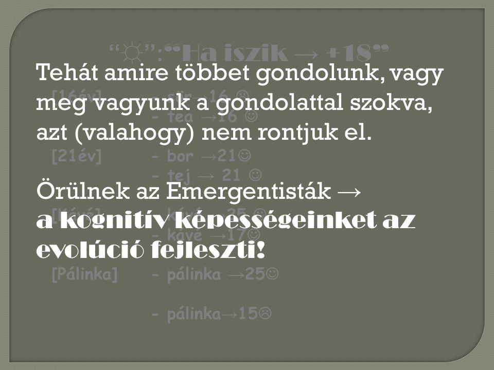 Örülnek az Emergentisták →