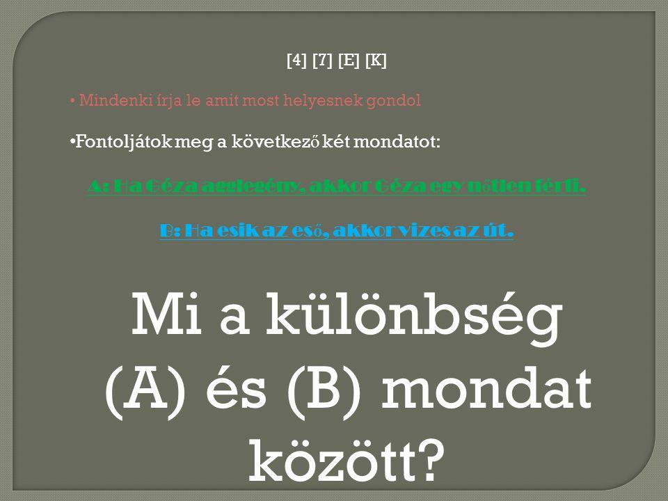 (A) és (B) mondat között