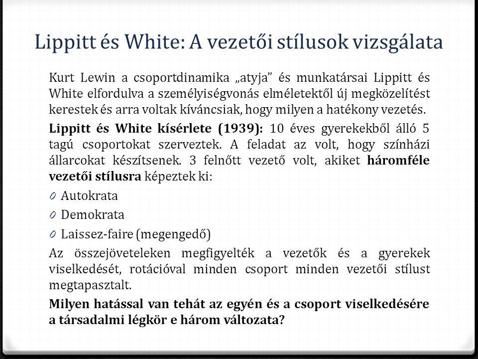 Lippitt és White: A vezetői stílusok vizsgálata
