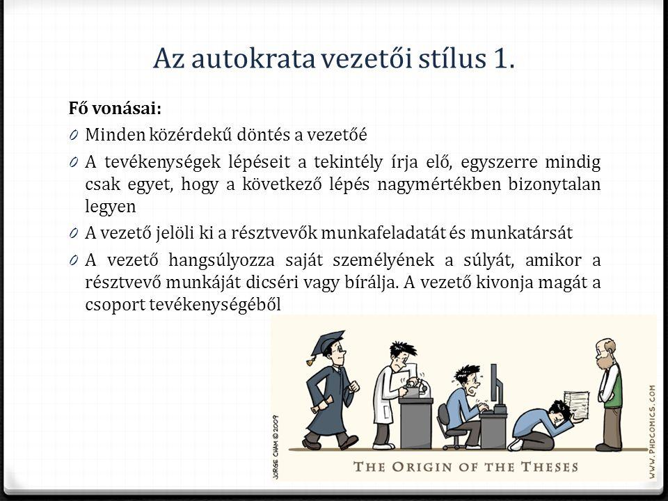 Az autokrata vezetői stílus 1.