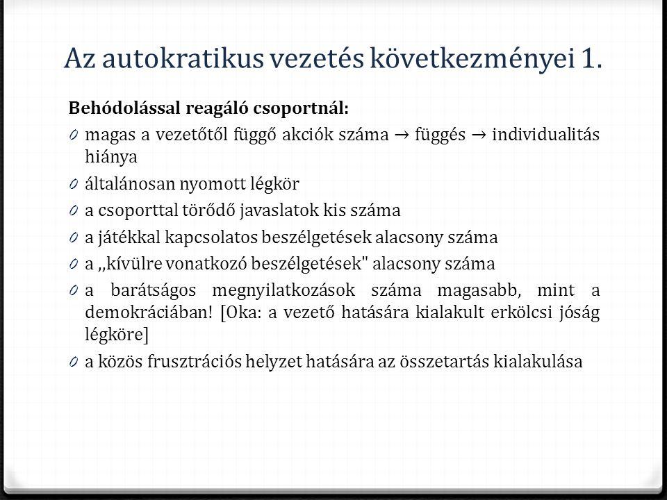 Az autokratikus vezetés következményei 1.