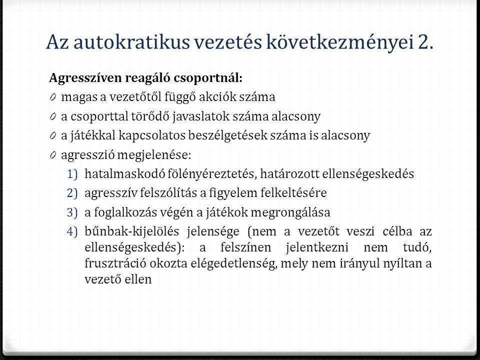 Az autokratikus vezetés következményei 2.