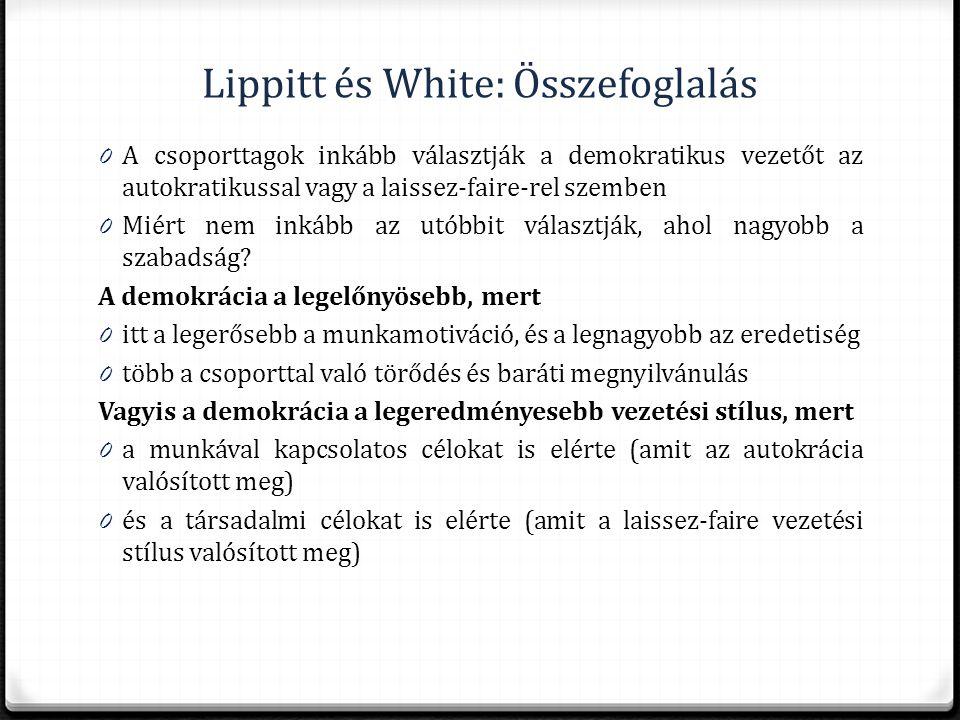 Lippitt és White: Összefoglalás