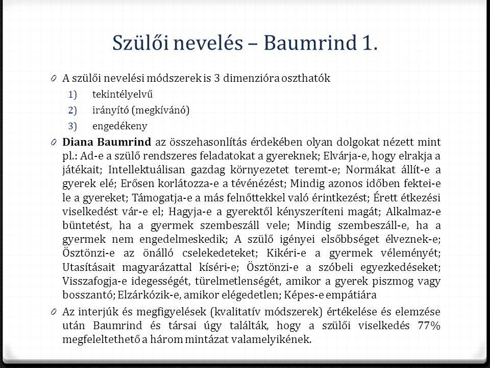 Szülői nevelés – Baumrind 1.
