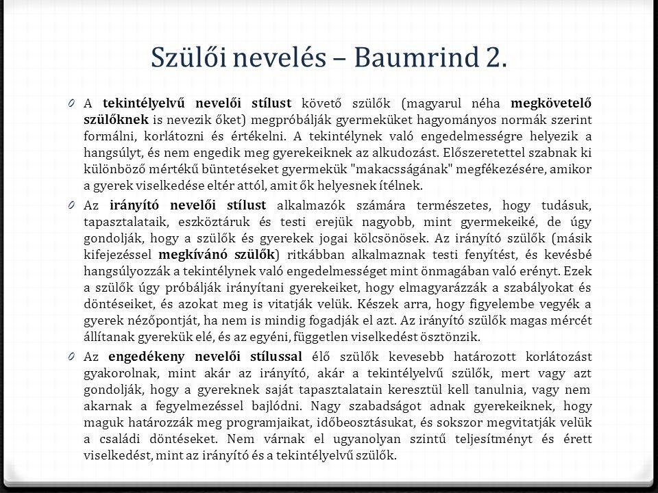 Szülői nevelés – Baumrind 2.