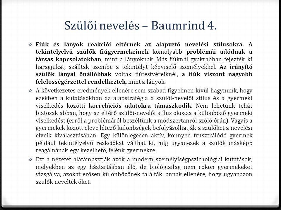 Szülői nevelés – Baumrind 4.