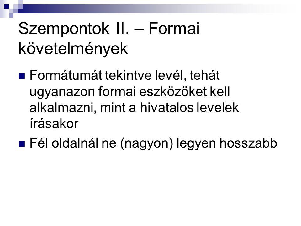 Szempontok II. – Formai követelmények