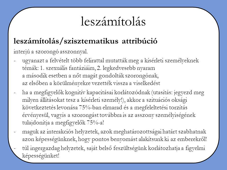 leszámítolás leszámítolás/szisztematikus attribúció