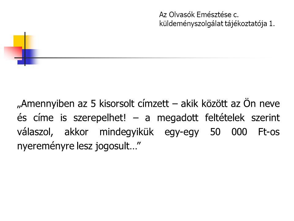 Az Olvasók Emésztése c. küldeményszolgálat tájékoztatója 1.