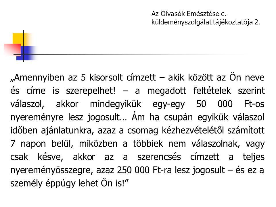 Az Olvasók Emésztése c. küldeményszolgálat tájékoztatója 2.