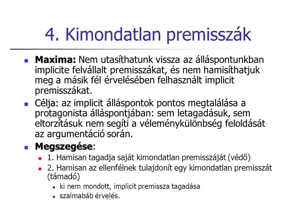 4. Kimondatlan premisszák