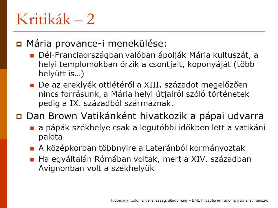 Kritikák – 2 Mária provance-i menekülése: