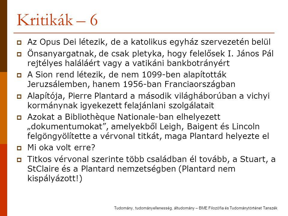 Kritikák – 6 Az Opus Dei létezik, de a katolikus egyház szervezetén belül.