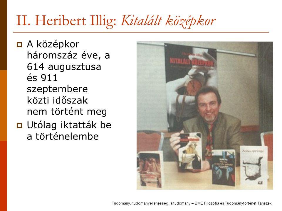 II. Heribert Illig: Kitalált középkor