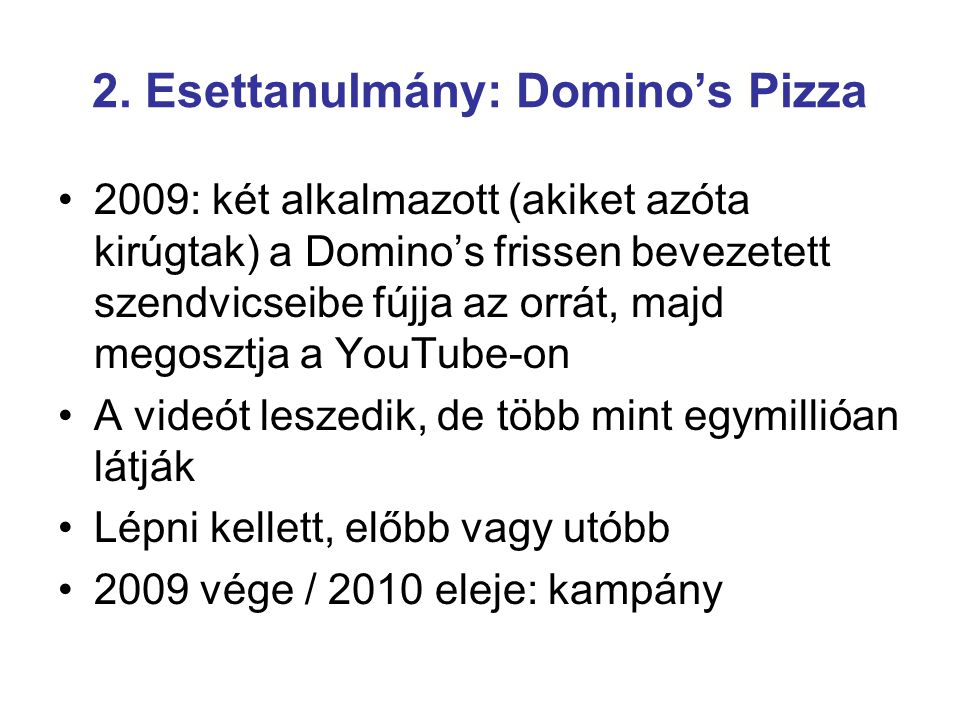 2. Esettanulmány: Domino's Pizza