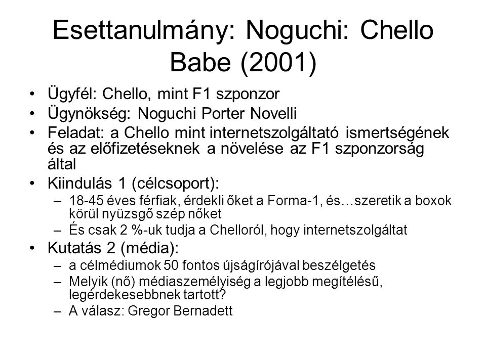 Esettanulmány: Noguchi: Chello Babe (2001)
