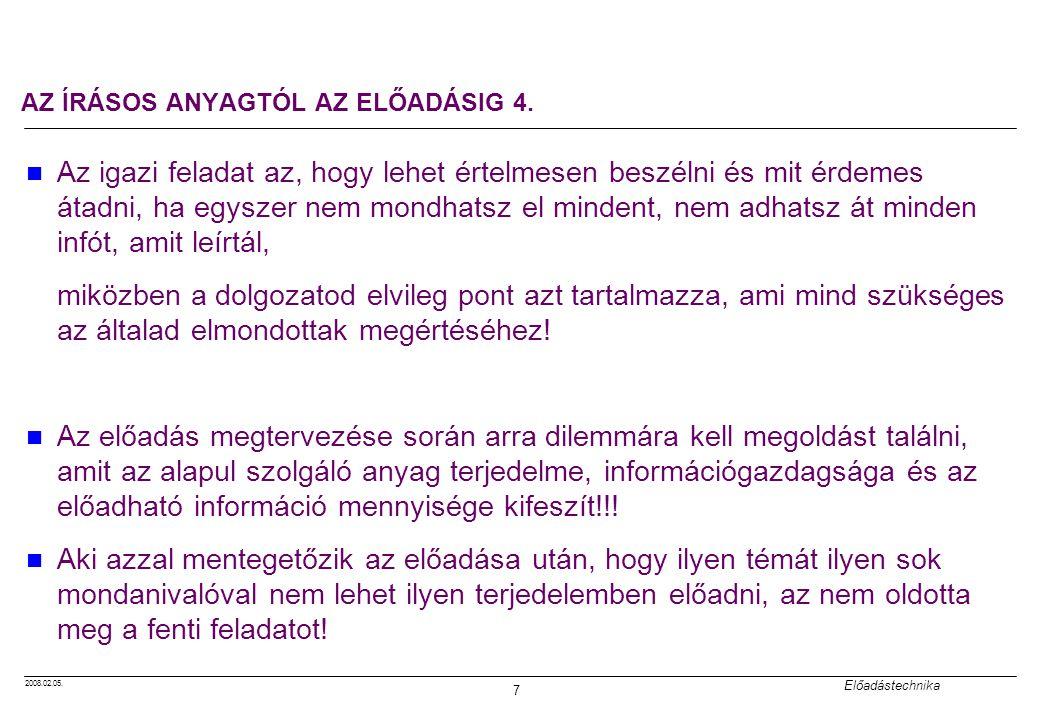 AZ ÍRÁSOS ANYAGTÓL AZ ELŐADÁSIG 4.