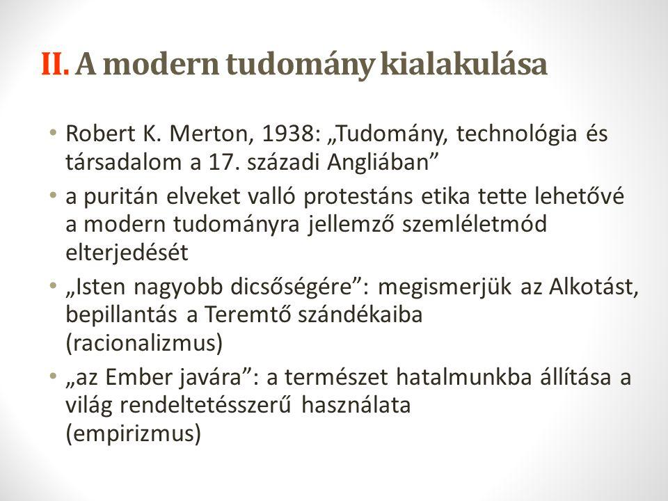 II. A modern tudomány kialakulása
