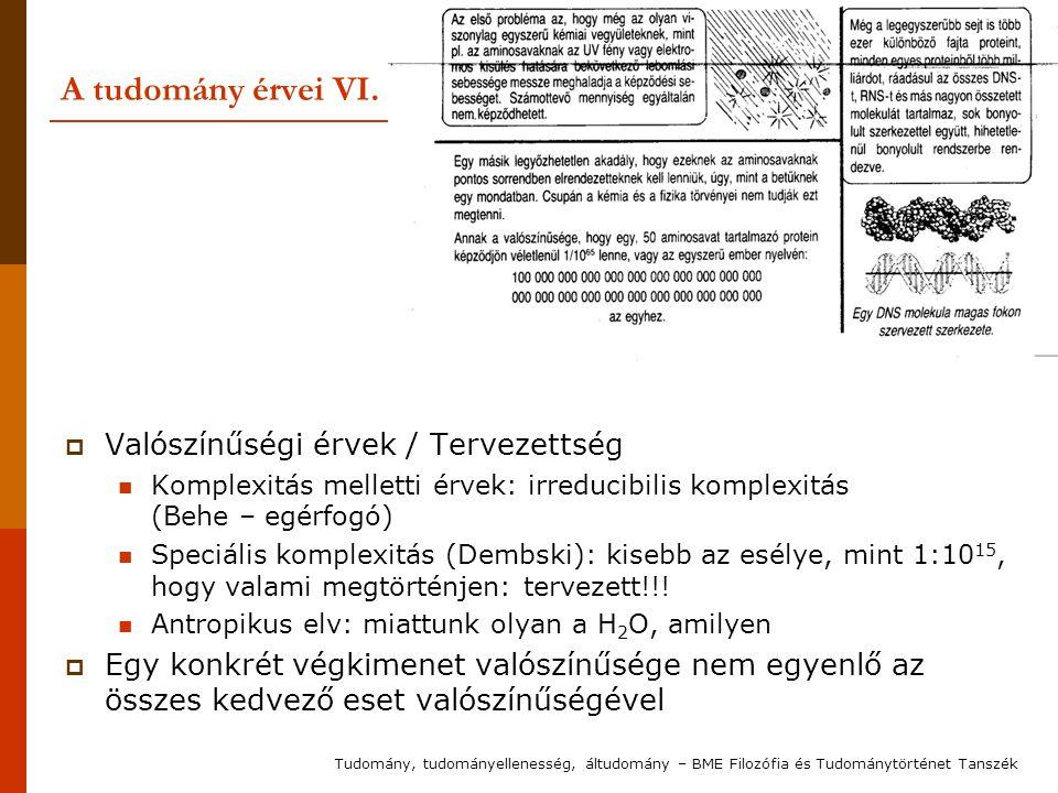 A tudomány érvei VI. Valószínűségi érvek / Tervezettség