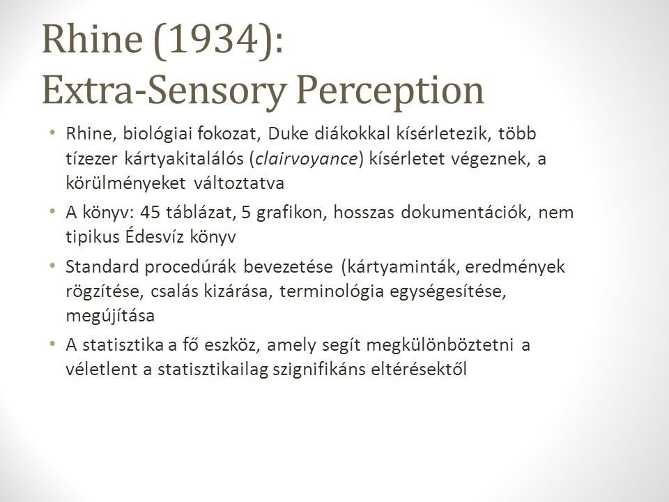 Rhine (1934): Extra-Sensory Perception